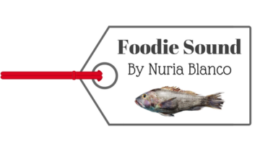 Foodie Sound | Nuria Blanco